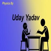 Physics By Uday Yadav