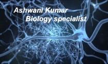 Ashwani Kumar Biology specialist