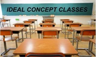 IDEAL CONCEPT CLASSES