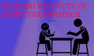 SAURABH INSTITUTE OF COMPUTER INFOTECH